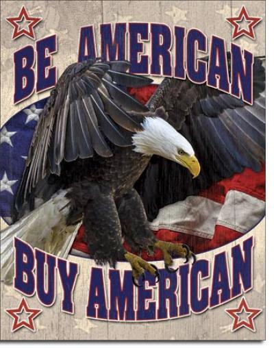 Tin Sign, Buy American