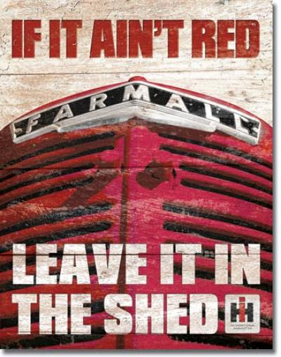 Tin Sign, Farmall - If it Ain't Red