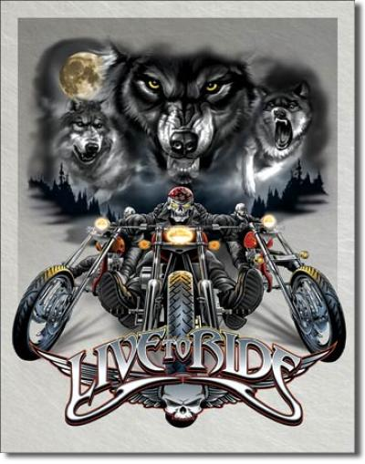 Tin Sign, Live to Ride - Wolves