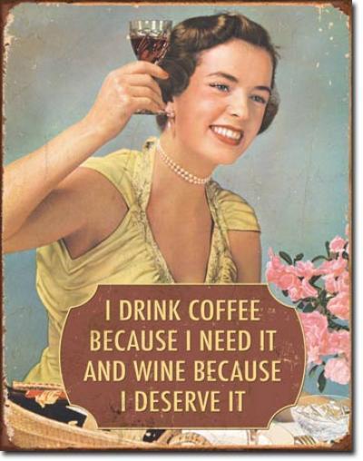 Tin Sign, Coffee - I Need It