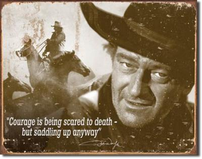 Tin Sign, John Wayne - Courage