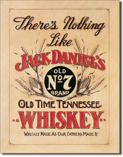 Tin Sign, Jack Daniel's - Nothing Like