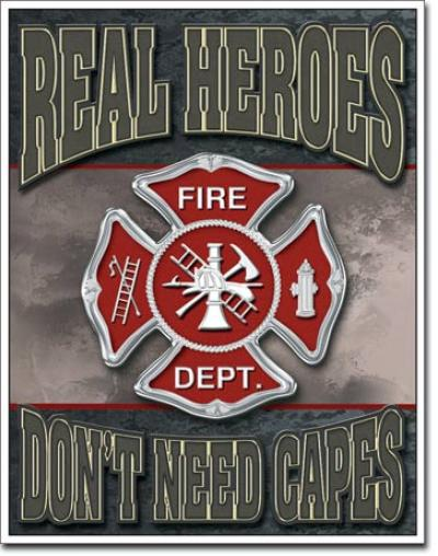 Tin Sign, Real Heroes - Firemen