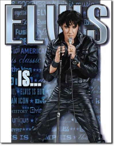 Tin Sign, Elvis Is
