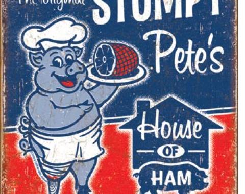 Tin Sign, Stumpy Pete's Ham