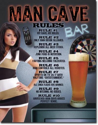 Tin Sign, Man Cave - Rules