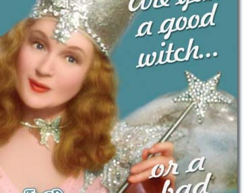 Tin Sign, Wizard of Oz Good or Bad Witch
