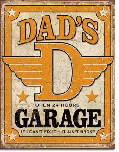 Tin Sign, Dad's Garage