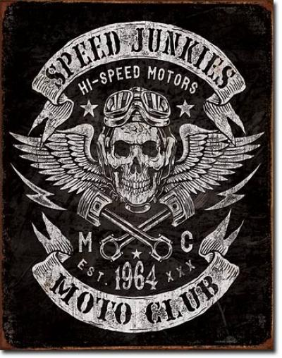 Tin Sign, Speed Junkies