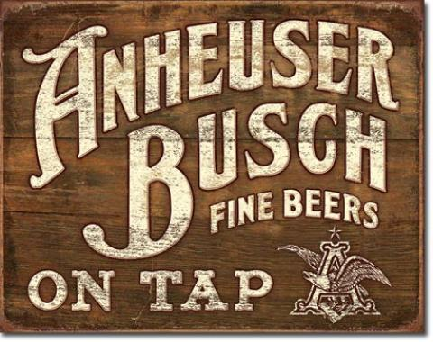 Tin Sign, Anheuser- Busch - Fine Beers