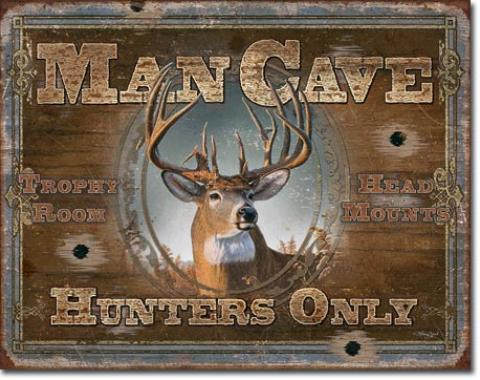 Tin Sign, Man Cave - Hunters Only