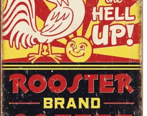 Tin Sign, Rooster Brand Coffee