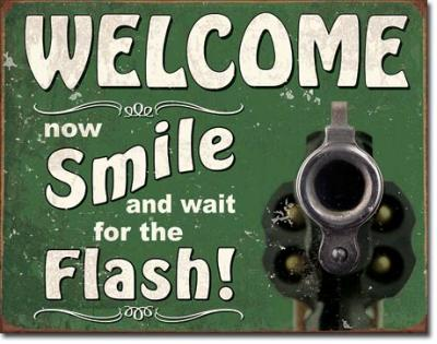 Tin Sign, Smile for the Flash