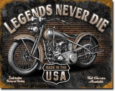 Tin Sign, Legends - Never Die