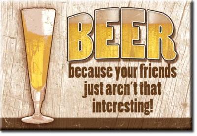 Magnet, Beer - Your Friends