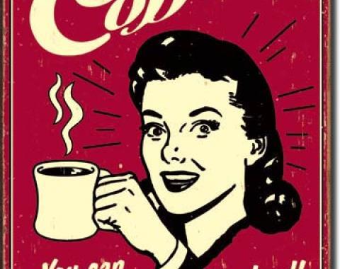 Tin Sign, Coffee - Sleep when Dead