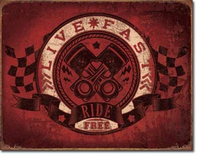 Tin Sign, Live Fast - Ride Free