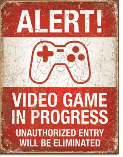 Tin Sign, Video Game in Progress
