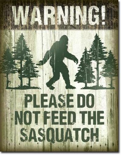 Tin Sign, Sasquatch - Don't Feed