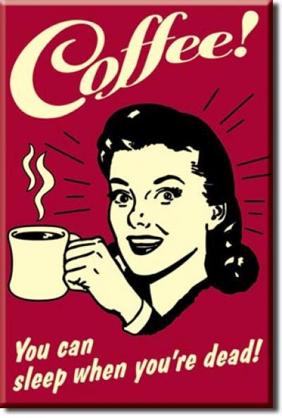 Magnet, Coffee - Sleep