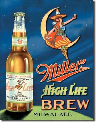 Tin Sign, Miller High Life Brew