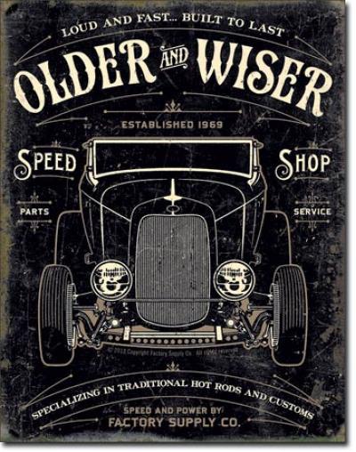 Tin Sign, Older & Wiser - 30's Rod