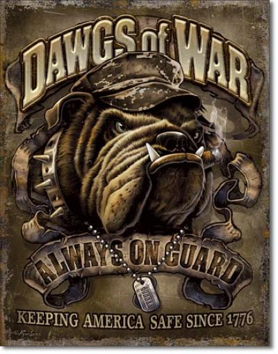 Tin Sign, Dawgs of War