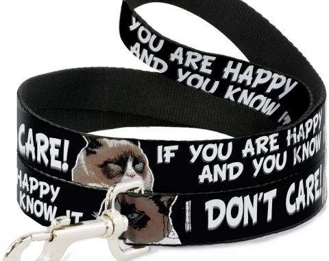 Dog Leash Grumpy Cat IF YOU ARE HAPPY AND YOU KNOW IT-I DON'T CARE!