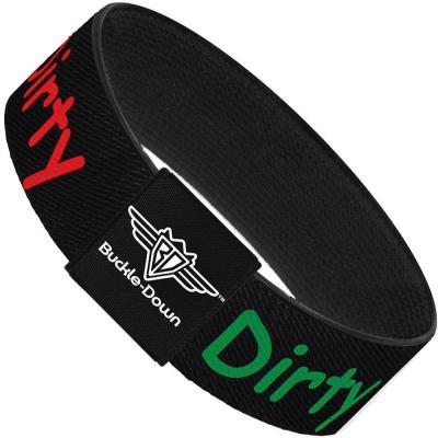 Buckle-Down Elastic Bracelet - GET DIRTY Black/White/Blue/Green/Red